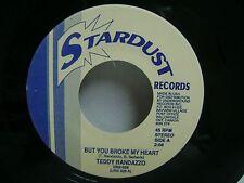 TEDDY RANDAZZO– But You Broke My Heart / TEDDY RANDAZZO – Happy Ending