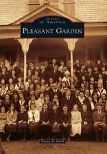 Images of America: Pleasant Garden by Nancy Jo Smith (2015, Paperback)