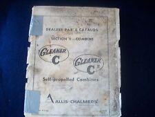 Dealer Parts Catalog Allis Chalmers Gleaner C C II Self Propelled Combines