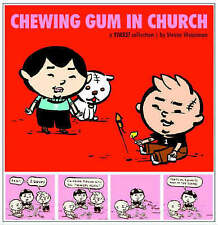 CHEWING GUM IN CHURCH : A Yikes Collection: v. 4,Steven Weissman,New Book mon000