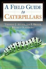 Caterpillars in the Field and Garden: A Field Guide to the Butterfly Caterpillar