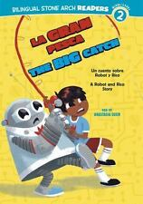 La Gran Pesca/The Big Catch: Un cuento sobre Robot y Rico/A Robot and-ExLibrary