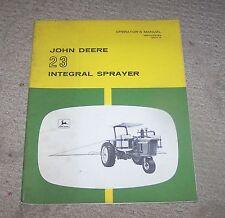John Deere  23 Integral Sprayer Operators Manual Used