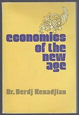 Economics of the New Age by Berdj Kenadjian