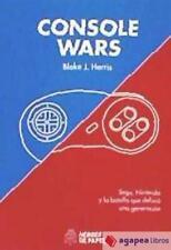 CONSOLE WARS: SEGA, NINTENDO Y LA BATALLA QUE DEFINIO UNA GENERACIO. NUEVO