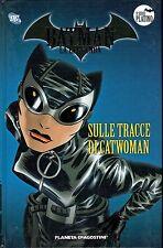 Batman la Leggenda serie Platino 77: Sulle tracce Catwoman ed.Planeta sconto 50%