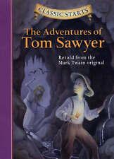 Classic Starts� : The Adventures of Tom Sawyer: Retold from the Mark Twain Original by Mark Twain (Hardback, 2005)