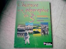 livre scolaire   histoire géographie 3 eme technologique professionnelle nathan
