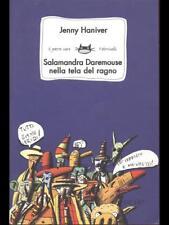 SALAMANDRA DAREMOUSE NELLA TELA DEL RAGNO  HANIVER JENNY  FELTRINELLI 2006