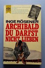 Archibald du darfst nicht lieben Roman Inge Rösener Heyne Bücher 1965 143 Seiten
