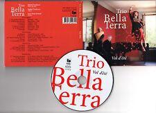 "TRIO BELLA TERRA ""Vol d'été"" (CD Digipack) 2014"