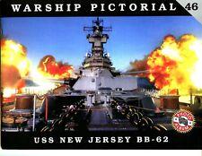 Warship Pictorial # 46 USS NEW JERSEY, BB 62, , Steve Wiper,  New SB