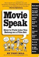 Movie Speak: How to Talk Like You Belong on a Film