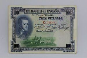 Banknotes 100 Pesetas 1925 Spain, Image Of Felipe II