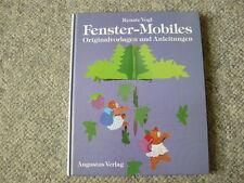 Fenster - Mobiles Originalvorlagen und Anleitungen Renate Vogl Mobile Fenster