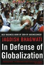In Defense of Globalization Bhagwati, Jagdish Paperback