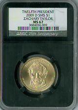 2009-D ZACHARY TAYLOR PRES. DOLLAR MS67 SMS RETRO  SPOTLESS .