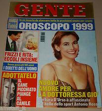 GENTE=1998/52=BARBARA D'URSO=SOFIA LOREN=FRANCO BACARDI=SOFIA SOPHIA LOREN=
