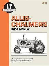 Allis Chambers Shop Manual Models B C CA G RC WC WD + (I&t Shop Service, Ac-11/9