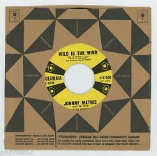 Johnny Mathis 1957 Columbia 45rpm Wild Is The Wind b/w No Love (But Your Love)