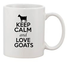 Keep Calm And Love Goats Billy Farm Animal Lover Funny Ceramic White Coffee