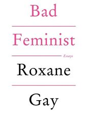 BAD FEMINIST Roxane Gay BRAND NEW BOOK Gift Quality EBAY BEST PRICE!