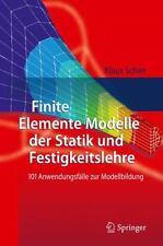 Finite Elemente Modelle Der Statik Und Festigkeitslehre: 101 Anwendungsf?lle ...