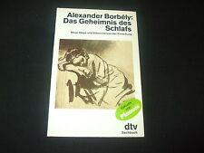 Alexander Borbely - Das Geheimnis des Schlafs - Erkenntnisse der Forschung