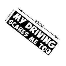 Funny My Driving Scares Me Too Car Warning Reflective Sticker Graphics Decal U