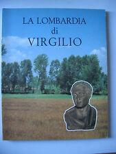 LA LOMBARDIA DI VIRGILIO - BIMILLENARIO VIRGILIANO 1981