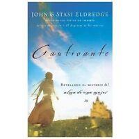 Cautivante: Revelando El Misterio Del Alma De Una Mujer (spanish Edition): By...