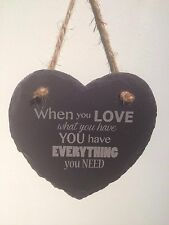 Hanging Slate Heart When you love - Valentine Wedding Anniversary  Gift Present