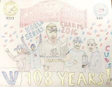 "20 x 16"" Original Art work ""108 Cubs Win Celebration"" color art, not framed!"