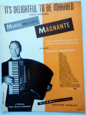 CHARLES MAGNANTE Sheet Music IT'S DELIGHTFUL TO BE MARRIED Accordion Arrangment