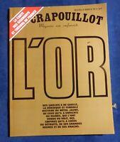 LE CRAPOUILLOT n°89  nouvelle série. L'OR - 1986