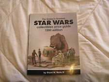 Galaxy's Greatest Star Wars Collectibles Price Guide Stuart Wells 1999 edition