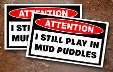 Plays in Mud Puddle Warning Sticker 4x4 OFF UTV ATV