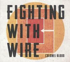 Fighting With Wire - Colonel Blood (OVP)