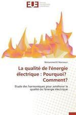 La Qualite de l'Energie Electrique : Pourquoi? Comment? by El Manssouri...