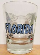 FLORIDA,  TOURISTS TASTE GREAT &  THEY'RE LESS FILLING    SHORT SHOT GLASS