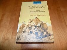OXFORD ANTHOLOGY INDIAN WILDLIFE India Big-Game Hunting Shooting Gun Hunt Book