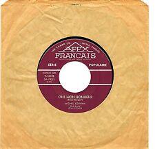 MFD IN CANADA NM FRENCH QUEBEC POP 45 RPM MICHEL LOUVAIN : OH! MON BONHEUR