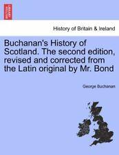 Buchanan's History of Scotland. The second edit. Buchanan, George.#