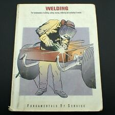 Welding Fundamentals Of Service Book How To Training Metal Fabrication Repair