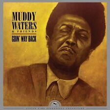 Muddy Waters & Friends - Goin' Way Back (1LP Vinyl) 2018 Justin Time NEU!
