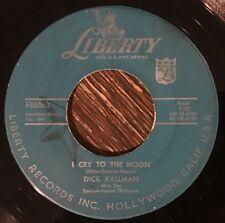 Dick Kallman - I Cry To The Moon 45 - 1957 ROCKABILLY Liberty F55063