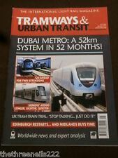 TRAMWAYS & URBAN TRANSIT # 857 - DUBAI METRO - MAY 2009