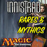 Magic the Gathering MTG Innistrad ISD Mythic Rares & Rare Cards NM/M