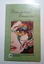 Donde no siempre estamos solos por Maikel Rico Trujillo Cuba 2011 Poemas