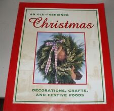 Old Fashioned Christmas Designs, Crafts & Festive Foods